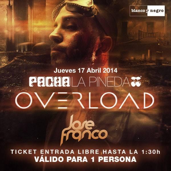 Jose Franco Presentación OVERLOAD @ Pacha La Pineda