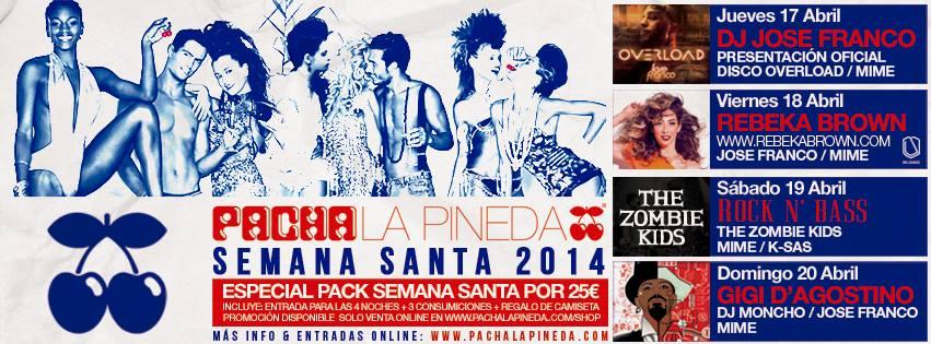 Pacha La Pineda Semana Santa 2014